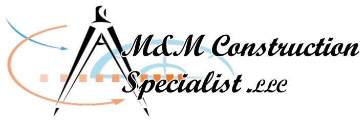 M&M Construction Specialist