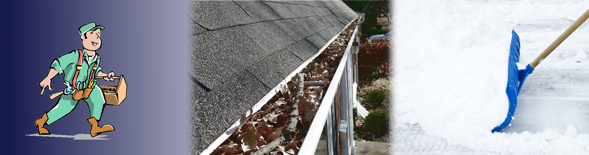 Handyman, Gutter Cleaning, and Snow Removal